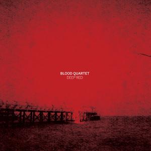 BLOOD QUARTET: Deep Red LP