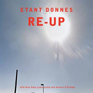 ETANT DONNES: Re-Up 2LP