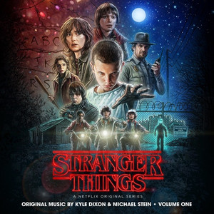 KYLE DIXON & MICHAEL STEIN: Stranger Things, Vol. 1 (Netflix Original Series Soundtrack) 2LP