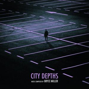 BRYCE MILLER: City Depths Cassette