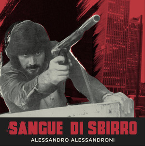ALESSANDRO ALESSANDRONI: Sangue Di Sbirro LP