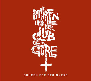 BOHREN & DER CLUB OF GORE: Bohren For Beginners 2CD