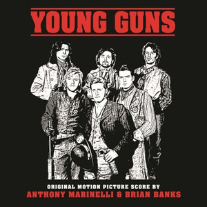 ANTHONY MARINELLI & BRIAN BANKS: Young Guns (1988 Original Soundtrack) LP