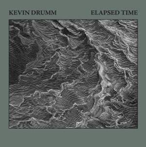 KEVIN DRUMM: Elapsed Time 6CD