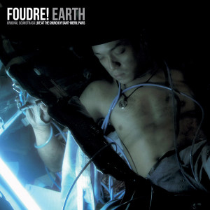 FOUDRE!: Earth LP