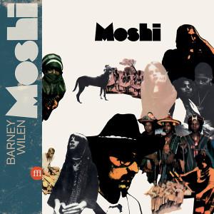 BARNEY WILEN: Moshi 2LP/DVD