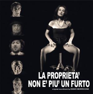 ENNIO MORRICONE: La Proprieta Non E Piu Un Furto LP