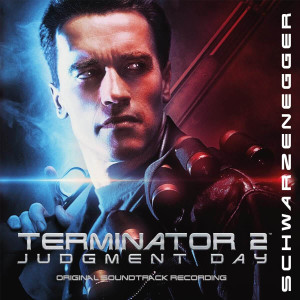 BRAD FIEDEL: Terminator 2: Judgment Day (Soundtrack) 2LP