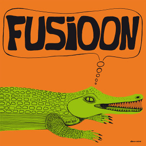 FUSIOON: Farsa Del Buen Vivir LP