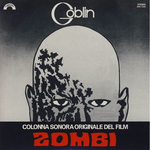 GOBLIN: Zombi (Original Soundtrack) LP