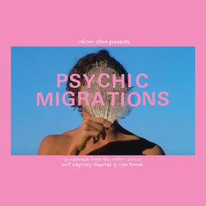 V/A: Psychic Migrations Psychic Migrations Original Soundtrack 2LP