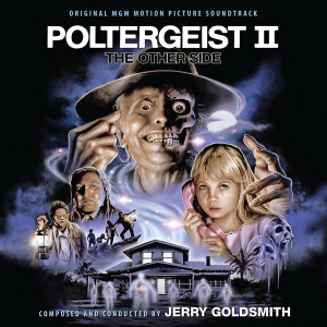 JERRY GOLDSMITH: Poltergeist II: The Other Side 3CD