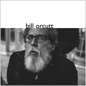 BILL ORCUTT: Bill Orcutt LP