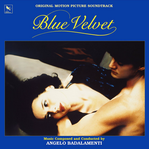 ANGELO BADALAMENTI: Blue Velvet (Soundtrack) (Blue Vinyl) LP