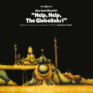 SUZANNE CIANI: Help, Help, The Globolinks! LP