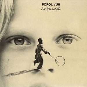 POPOL VUH: For You And Me (Color Vinyl) LP