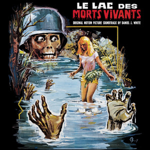 "DANIEL J. WHITE: Le Lac Des Morts Vivants (""Zombie Lake"") (The Original Motion Picture Soundtrack) (Vintage) LP"