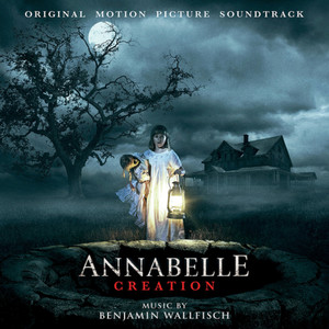 BENJAMIN WALLFISCH: Annabelle Creation (Original Soundtrack) LP