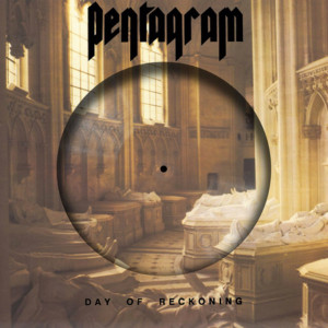 PENTAGRAM: Day Of Reckoning LP (30th Anniversary, Picture Disc)