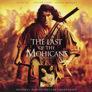 TREVOR JONES & RANDY EDELMAN: The Last Of The Mohicans (Soundtrack) 2LP