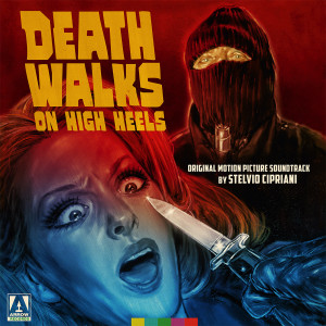 STELVIO CIPRIANI: Death Walks On High Heels (Original Motion Picture Soundtrack) 2LP