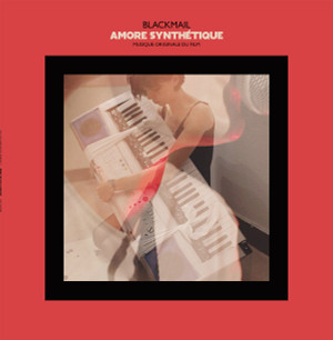 BLACKMAIL: Amore Synthetique LP