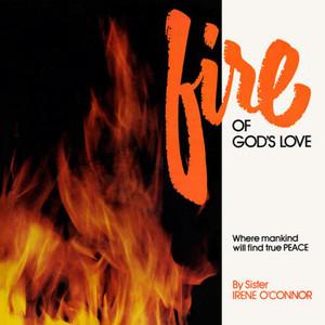 SISTER IRENE O'CONNER: Fire of God's Love LP