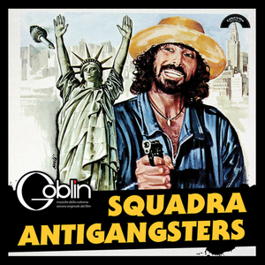 GOBLIN: Squadra Antigangster (UNOFFICIAL 2018 RSD RELEASE) LP