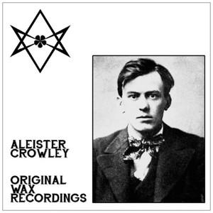 ALEISTER CROWLEY: Original Wax Recordings LP