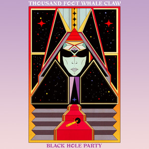 THOUSAND FOOT WHALE: Black Hole Party LP