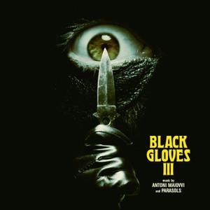 "PARASOLS / ANTONI MAIOVVI: Black Gloves III 12"" EP"