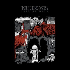 NEUROSIS: Pain Of Mind LP