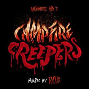 "ROB: Campfire Creepers 10"""