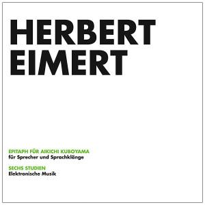 HERBERT EIMERT: Epitaph Fur Aikichi Kuboyama / Sechs Studien LP