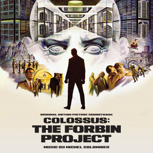 MICHEL COLOMBIER: Colossus: The Forbin Project CD