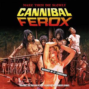 ROBERTO DONATI: Cannibal Ferox (Original 1981 Motion Picture Soundtrack) (Color) LP