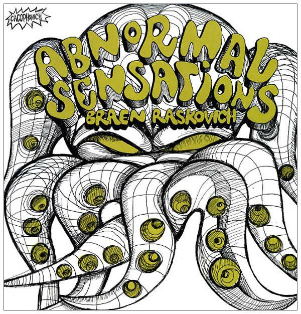 BRAEN RASKOVICH Abnormal Sensations LP