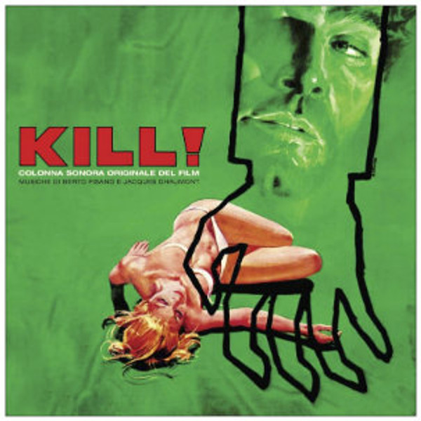 BERTO PISANO & JACQUES CHAUMONT Kill! (1972 Original Soundtrack) LP