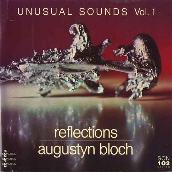 AUGUSTYN BLOCH Unusual Sounds: Reflections / The Brain 2CD-R