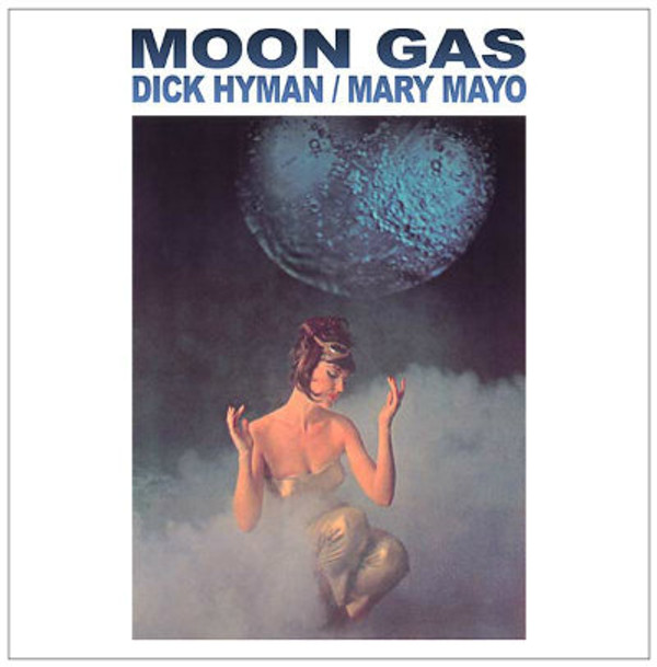DICK HYMAN/MARY MAYO Moon Gas LP