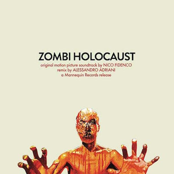 "NICO FIDENCO Zombi Holocaust 12"""