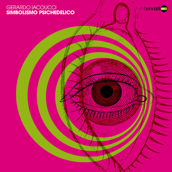 GERARDO IACOUCCI Simbolismo Psichedelico LP