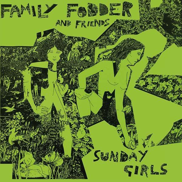 FAMILY FODDER Sunday Girls (Director's Cut) LP