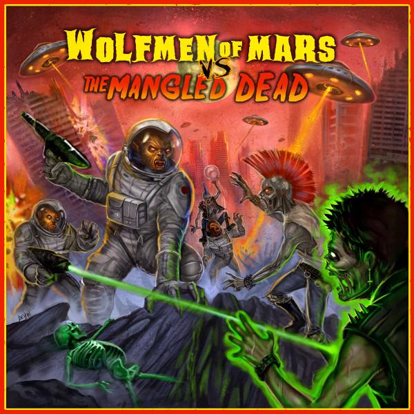 """WOLFMEN OF MARS vs. THE MANGLED DEAD 12"""""""
