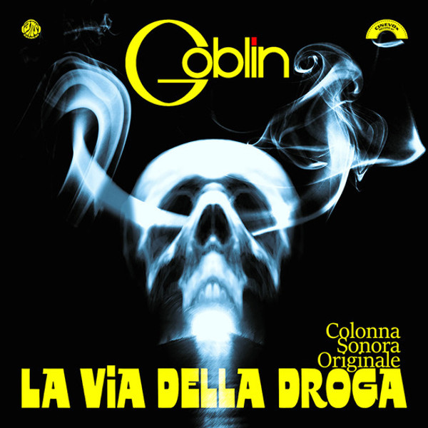 GOBLIN La Via Della Droga (Original Soundtrack) LP RSD 2016