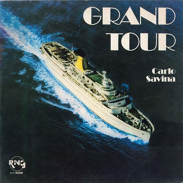 CARLO SAVINA Grand Tour LP