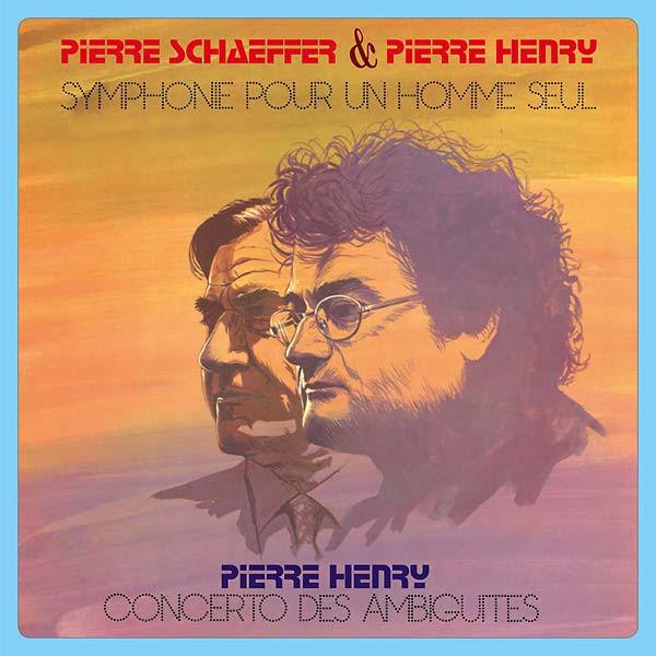 PIERRE SCHAEFFER & PIERRE HENRY: Symphone Pour Un Homme Seul - Concerto Des Ambiguites LP