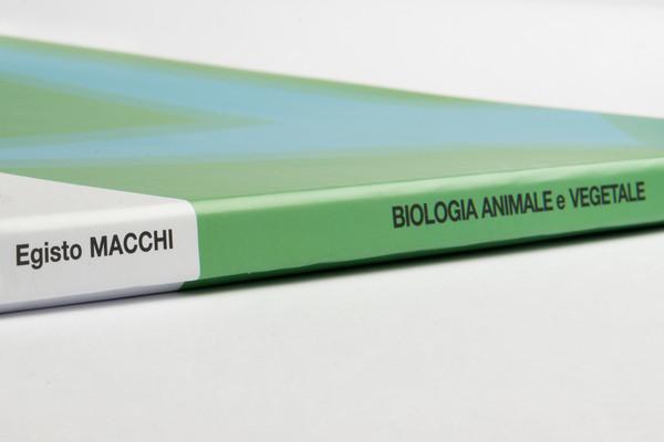 EGISTO MACCHI: Biologia Animale e Vegetale 3LP