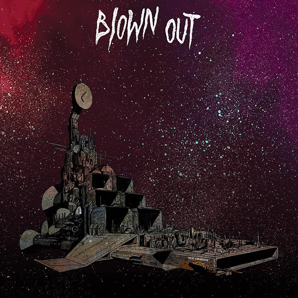 BLOWN OUT: New Cruiser LP