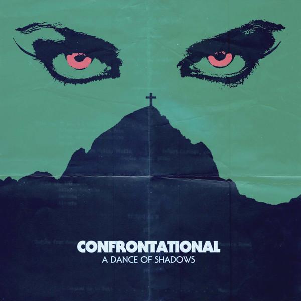CONFRONTATIONAL: A Dance Of Shadows LP